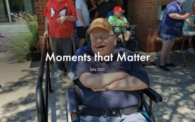 Moments that Matter   July 2021