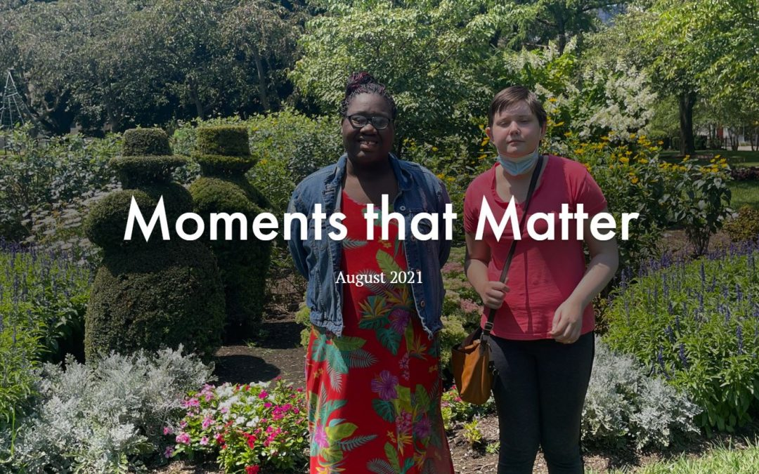 Moments that Matter | August 2021